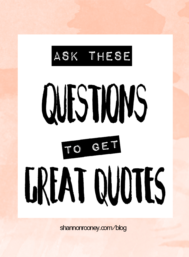 Ask These Questions to Get Great Quotes